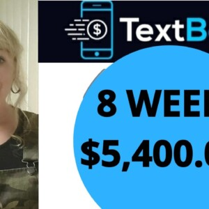 TEXTBOT PAYS $5,400.00 IN 8 WEEKS.  AVA YOUR AUTOMATED ASSISTANT WORKS!