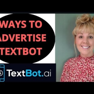 WAYS TO ADVERTISE TEXTBOT - AVA YOUR AUTOMATED VIRTUAL ASSISTANT